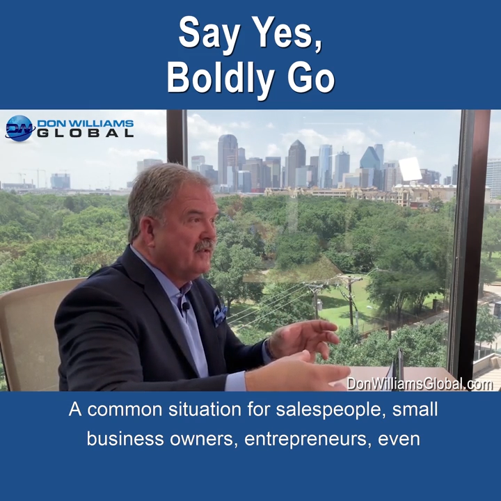Say Yes, Boldly Go