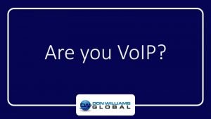 Are You VoIP