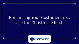 Use the Christmas Effect